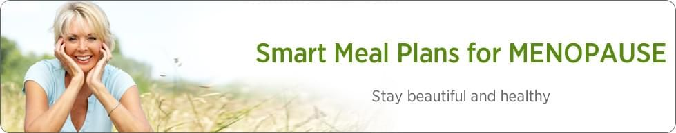 Smart Meal Plans for MENOPAUSE
