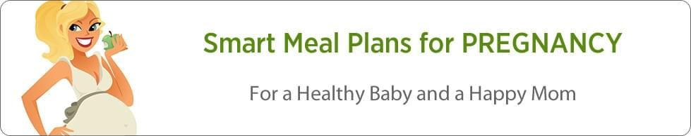 Meal Plans for PREGNANCY